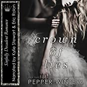 Crown of Lies: Truth and Lies Duet, Book 1 | Pepper Winters