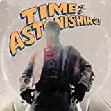 Time? Astonishing! [Vinyl LP] [Vinyl LP] [Vinyl LP]