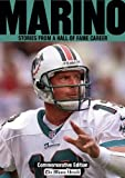 Marino: Stories from a Hall of Fame Career