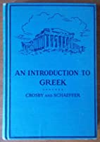 Introduction to Greek, An by Henry Lamar…
