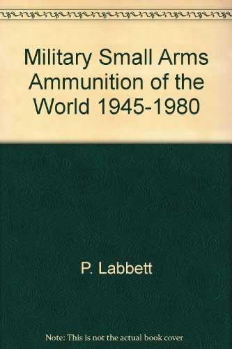 Military small arms ammunition of the world, 1945-1980