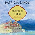 Promises to Keep Audiobook by Patricia Sands Narrated by Janet Metzger