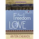 Short Stories by Anton Chekhov Bk.3 About Truth, Freedom and Love (English Edition)by Max Bollinger