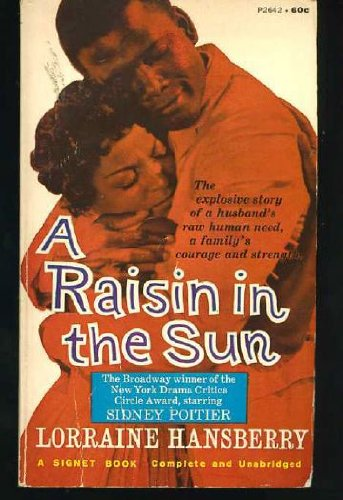 an in depth analysis of lorraine hansberrys book a raisin in the sun A raisin in the sun was the first show to make it to broadway that was written by  an african american woman (lorraine hansberry) it is also the first show on.