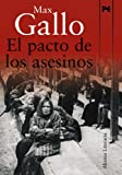 img - for El pacto de los asesinos / Pact of murderers (Spanish Edition) book / textbook / text book