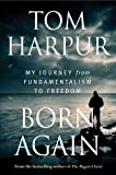 Image of Born Again: My Journey from Fundamentalism to Freedom