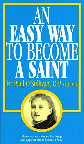 2 books of rev fr paul o 39 sullivan how to be happy how to be holy an easy way to become a. Black Bedroom Furniture Sets. Home Design Ideas