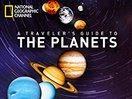 A Traveler's Guide to the Planets Season 1 [HD]