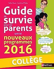 Petit guide de survie des parents - collège par Amor