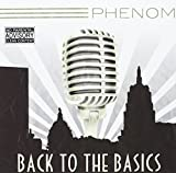 Back to the Basics by Phenom