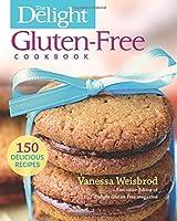 The Delight Gluten-Free Cookbook: 150 Delicious Recipes