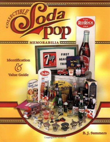 Collectible Soda Pop Memorabilia: Identification & Value Guide (Soda Collectibles compare prices)