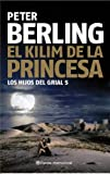 img - for El kilim de la princesa book / textbook / text book