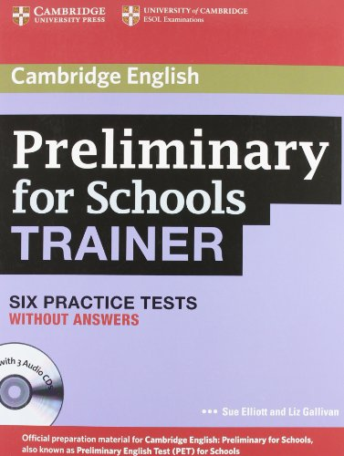 Preliminary for school trainer. Practice test without answers. Con CD Audio. Con espansione online. Per gli Ist. Tecnici e professionali