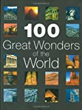100 Great Wonders of the World (0749542284) by Cavendish, Richard