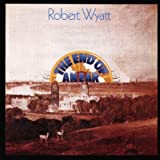 The End Of An Earpar Robert Wyatt