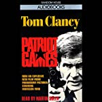 Patriot Games (       ABRIDGED) by Tom Clancy Narrated by Martin Sheen