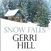 Snow Falls | [Gerri Hill]