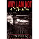 Why I Am Not a Muslimby Ibn Warraq