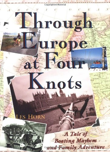 Through Europe at Four Knots: A Tale of Boating