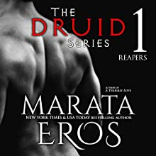 Reapers: The Druid Series, Book 1 Audiobook by Marata Eros Narrated by Maren McGuire