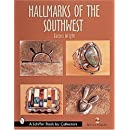 Hallmarks of the Southwest (A Schiffer Book for Collectors)
