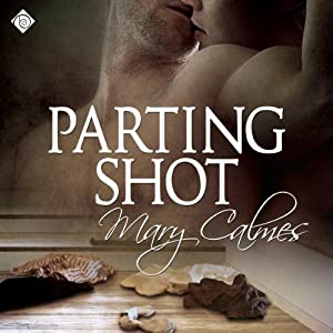 Parting Shot: A Matter of Time, Book 7 | [Mary Calmes]