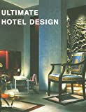 Ultimate Hotel Design (3823845942) by Aurora Cuito