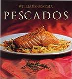 Pescados / Fish (Williams-Sonoma) (Spanish Edition) (6074042489) by King, Shirley