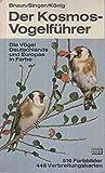 DER KOSMOS VOGELFUHRER: DIE VOGEL DEUTSCHLANDS UND EUROPAS IN FARBE. TEXT GERMAN. (3440037606) by BRUUN, BERTEL.