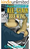 Beginner's Guide to All Grain Brewing
