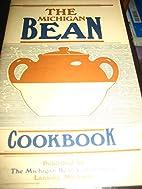 The Michigan Bean Cookbook by Michigan Bean…