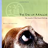 img - for The Tao of Maggie: The Sound of One Hound Barking book / textbook / text book