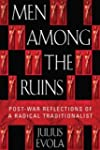 Men Among the Ruins: Post-War Reflect...