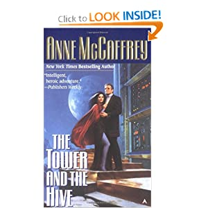 The Tower & the Hive - Anne McCaffrey