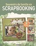 Souvenirs de famille en Scrapbooking