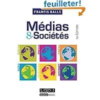 Médias et sociétés : Edition, Presse, Cinéma, Radio, Télévision, Internet