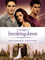 Twilight Saga Breaking Dawn - Part1 - Extended