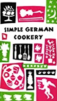 Simple German Cookery (Peter Pauper Press Vintage Editions) by Peter Pauper Press, Inc.