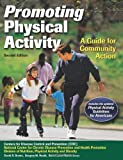 img - for Promoting Physical Activity - 2nd Edition: A Guide for Community Action book / textbook / text book