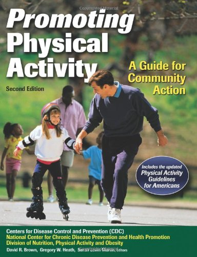 Promoting Physical Activity - 2nd Edition: A Guide for...
