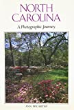 img - for North Carolina: A Photographic Journey book / textbook / text book