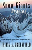 img - for Snow Giants Dancing book / textbook / text book