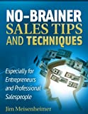 img - for No-brainer Sales Tips and Techniques book / textbook / text book