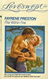 Fire within Fire (Loveswept, No 483) (0553441485) by Preston, Fayrene