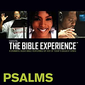 Psalms: The Bible Experience | [Inspired By Media Group]
