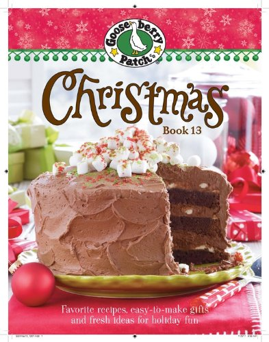 Gooseberry Patch Christmas Book 13: Recipes, Projects, and Gift Ideas