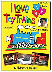 I Love Toy Trains Parts 1-3 by TM Books & Video