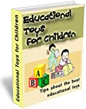 Educational Toys for Children – Tips About the Best Educational Toys