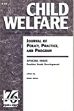 img - for Child Welfare, Special Issue: Positive Youth Developement, September October, 1997 book / textbook / text book